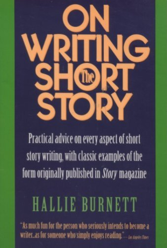 9780062731746: On Writing the Short Story: Practical Advice on Every Aspect of Short Story Writing, with Classic Examples of the Form Originally Published in