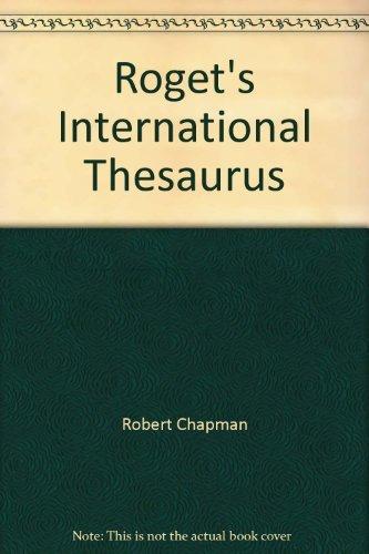 Roget's International Thesaurus: Chapman Robert L.