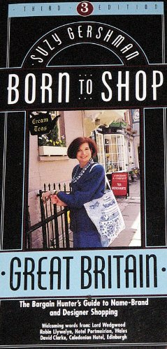 9780062731999: Born to Shop Great Britain: The Bargain Hunter's Guide to Name-Brand and Designer Shopping