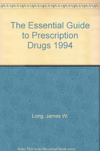 9780062732118: The Essential Guide to Prescription Drugs 1994
