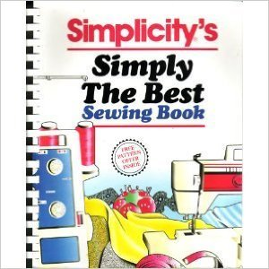 9780062732156: Simplicity's Simply the Best Sewing Book
