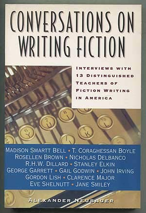 9780062732231: Conversations on Writing Fiction: Interviews With Thirteen Distinguished Teachers of Fiction Writing in America