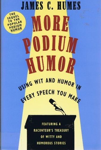 9780062732255: More Podium Humor: Using Wit and Humor in Every Speech You Make