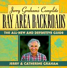 9780062732385: Jerry Graham's Complete Bay Area Backroads