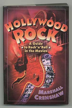 Hollywood Rock - A Guide to Rock: Crenshaw, Marshall /