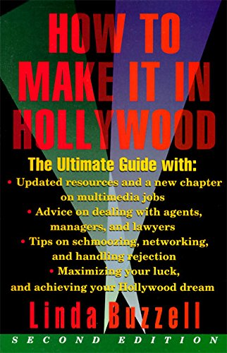 9780062732439: How to Make it in Hollywood: All the Right Moves