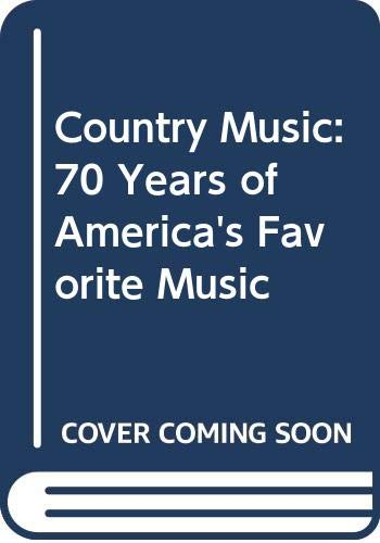 9780062732446: Country Music: 70 Years of America's Favourite Music