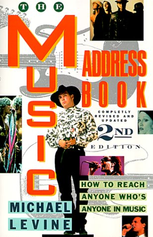 9780062732576: The Music Address Book: How to Reach Anyone Who's Anyone in Music