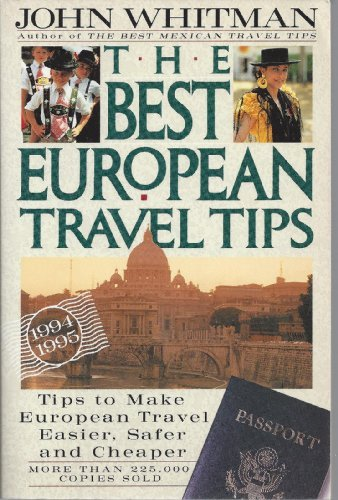 9780062732675: The Best European Travel Tips 1994-1995
