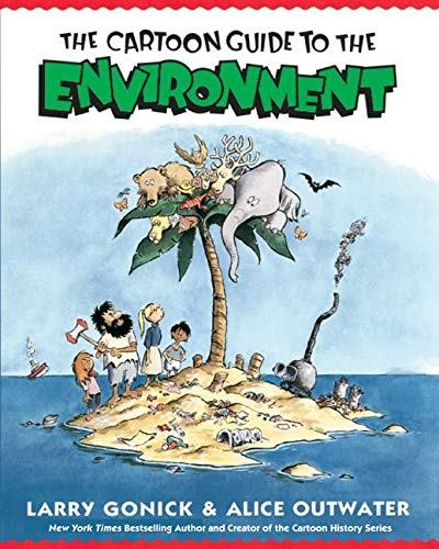 9780062732743: The Cartoon Guide to the Environment (Cartoon Guide Series)
