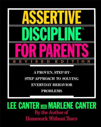 9780062732798: Assertive Discipline for Parents: A Proven, Step-by-Step Approach to Solving Everyday Behavior Problems