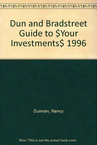 9780062732880: Dun and Bradstreet Guide to $Your Investments$ 1996