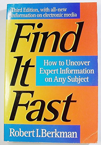 9780062732941: Find It Fast: How to Uncover Expert Information on Any Subject (Find It Fast: How to Uncover Expert Information on Any Subject Online or in Print)