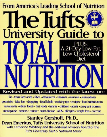9780062733160: The Tufts University Guide to Total Nutrition: Second Edition