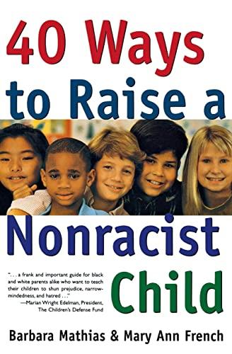 9780062733221: 40 Ways to Raise a Nonracist Child