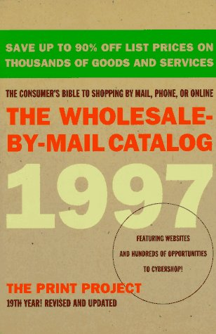 9780062733399: The Wholesale-By-Mail Catalog 1997 (Serial)