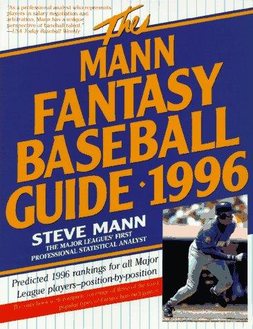 9780062733429: The Mann Fantasy Baseball Guide 1996