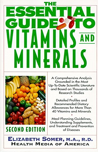 9780062733450: The Essential Guide to Vitamins and Minerals: Second Edition, Revised and Updated