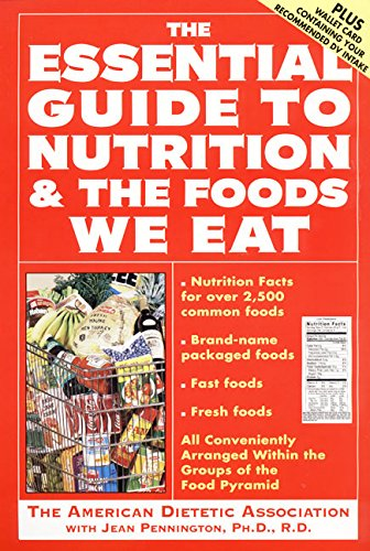 9780062733467: The Essential Guide to Nutrition and the Foods We Eat (Harper Resource Book)