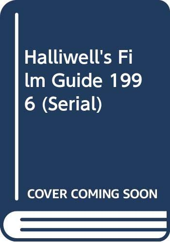 Halliwell's Film Guide 1996 (Serial) (9780062733726) by Leslie Halliwell; John Walker