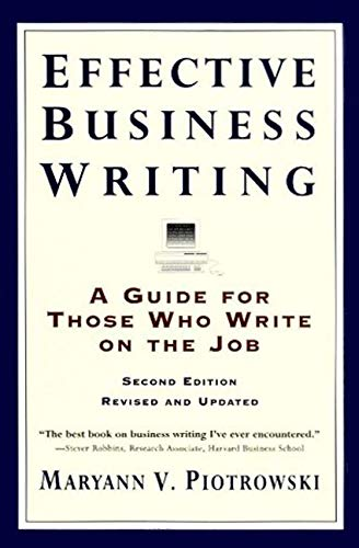 9780062733818: Effective Business Writing: A Guide For Those Who Write on the Job (2nd Edition Revised and Updated)