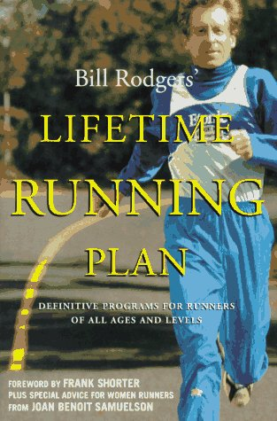 9780062733863: Bill Rodgers' Lifetime Running Plan: Definitive Programs for Runners of All Ages and Levels