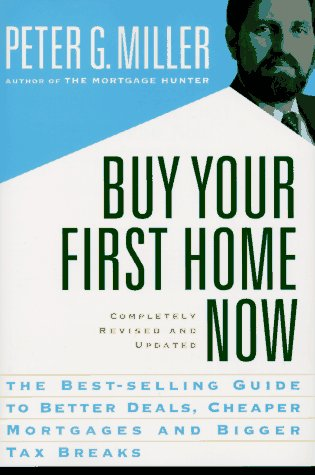 9780062733962: Buy Your First Home Now