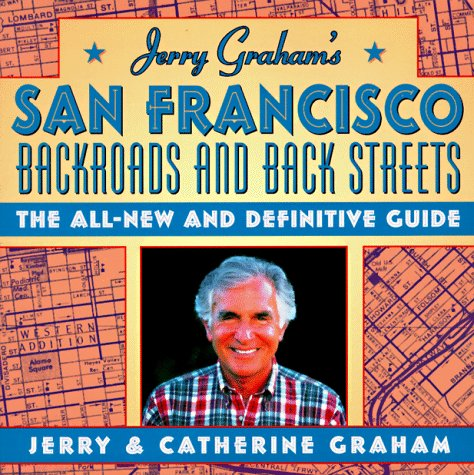 9780062734068: Jerry Graham's San Francisco: Backroads and Backstreets