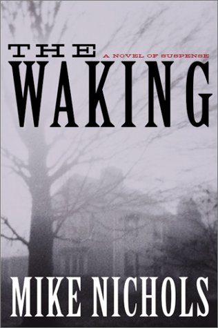 9780062734235: The Waking: A Novel of Suspense