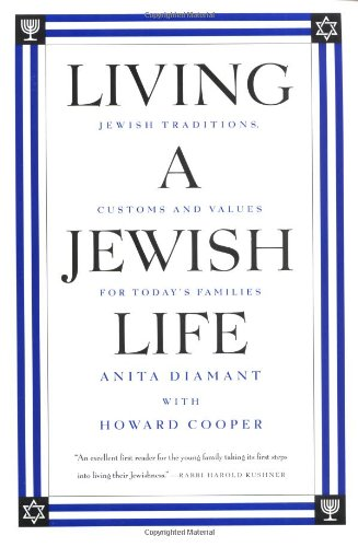 9780062734433: Living a Jewish Life: Jewish Traditions and Customs