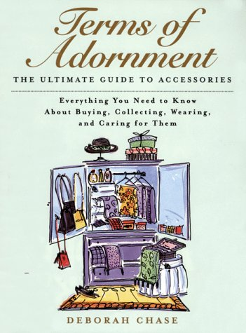 9780062734549: Terms of Adornment: The Ultimate Guide to Accessories