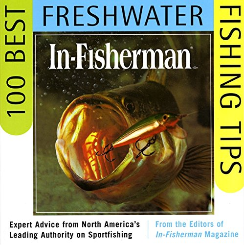 9780062734631: In-Fisherman 100 Best Freshwater Fishing Tips: Expert Advice from North America's Leading Authority on Sportfishing