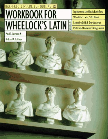 9780062734716: Workbook for Wheelock's Latin (Harpercollins College Outline Series)