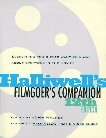 9780062734785: Hailliwell's Filmgoer's Companion (Halliwell's Who's Who in the Movies)