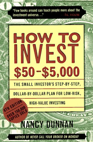 9780062734792: How to Invest $50 to $5000: The Small Investor's Step-By-Step, Dollar-By-Dollar Plan for Low-Risk, High-Value Investing