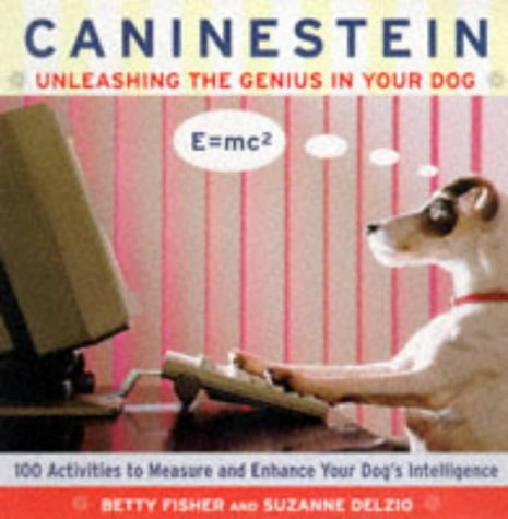 9780062734853: Caninestein: Unleashing the Genius in Your Dog