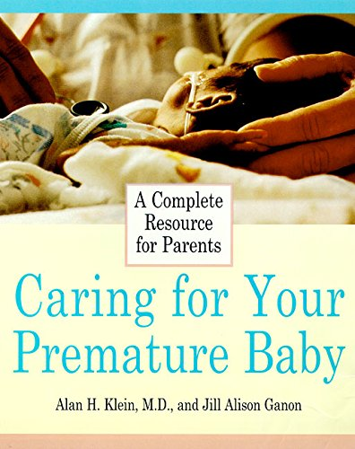 9780062736208: Caring for Your Premature Baby