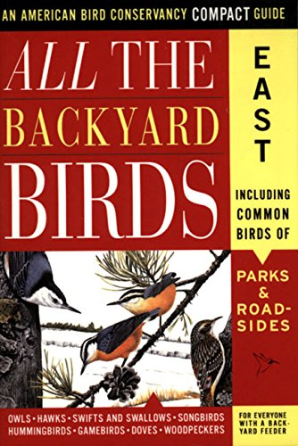 9780062736314: All the Backyard Birds: East (American Bird Conservancy Compact Guide)