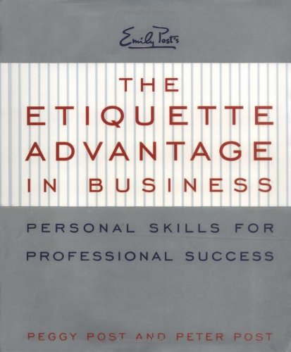 9780062736727: The Etiquette Advantage in Business: Personal Skills for Professional Success