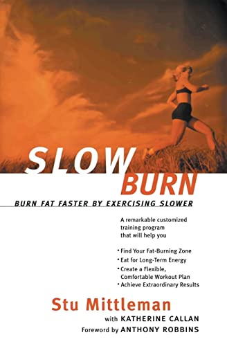 9780062736741: Slow Burn: Burn Fat Faster By Exercising Slower