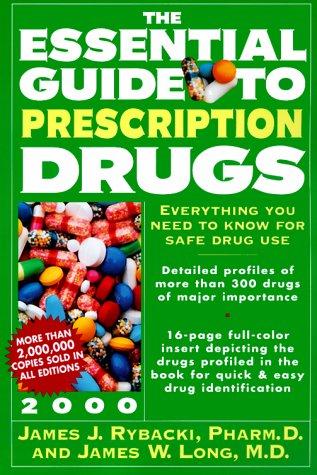 9780062736833: Essential Guide to Prescription Drugs 2000, The