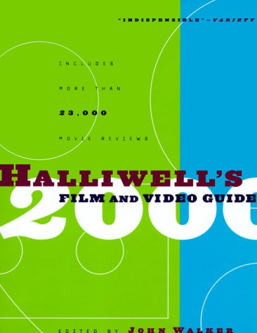 9780062736925: Halliwell's Film and Video Guide 2000 (Halliwell's: The Movies That Matter)