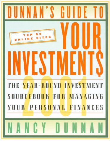 9780062737281: Dunnan's Guide To Your Investment$ 2001: The Year-Round Investment Sourcebook for Managing Your Personal Finances (Dunnan's Guide to Your Investments)