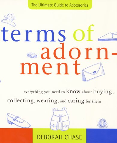 9780062737298: Terms of Adornment: The Ultimate Guide to Accessories