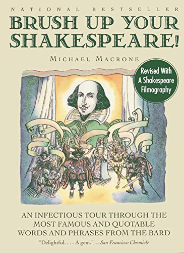 9780062737328: Brush Up Your Shakespeare!: An Infectious Tour Through the Most Famous and Quotable Words and Phrases from the Bard