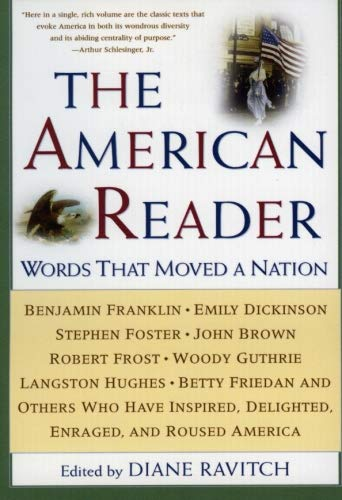 9780062737335: The American Reader: Words That Moved a Nation