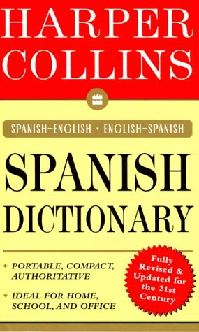 9780062737496: HarperCollins Spanish Dictionary: Spanish-English/English-Spanish