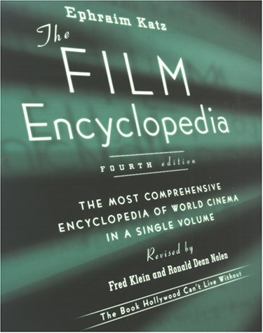9780062737557: The Film Encyclopedia, 4th Edition: The Most Comprehensive Encyclopedia of World Cinema in a Single Volume