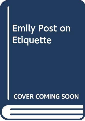 9780062740038: Emily Post on Etiquette