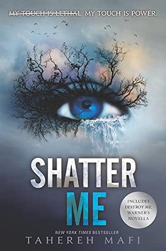 9780062741738: Shatter Me